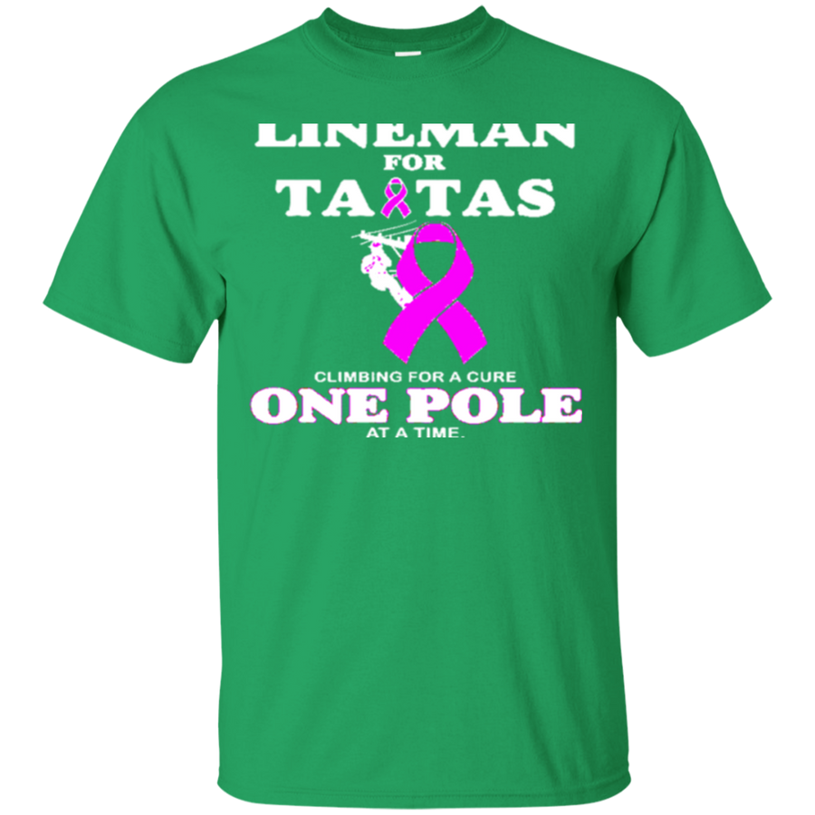 Lineman For Tatas Climbing For A Cure One Pole At A Time Breast Cancer Awareness TShirt 3695