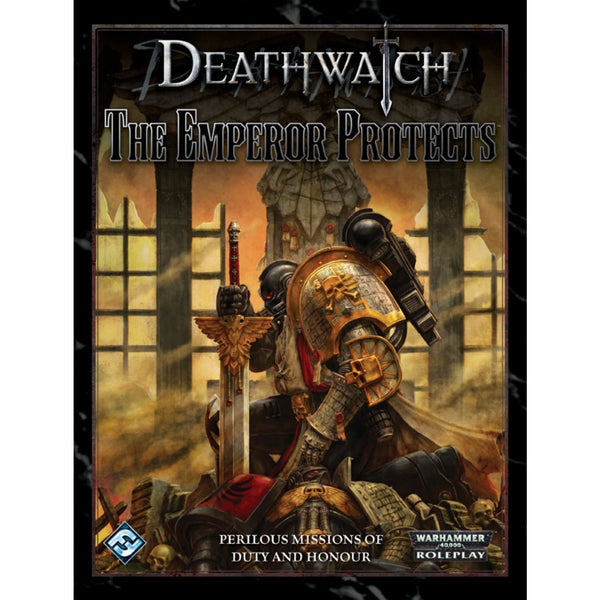 Deathwatch Warhammer 40K RPG: The Emperor Protects