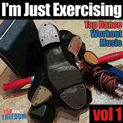 I'm Just Exercising Volume 1