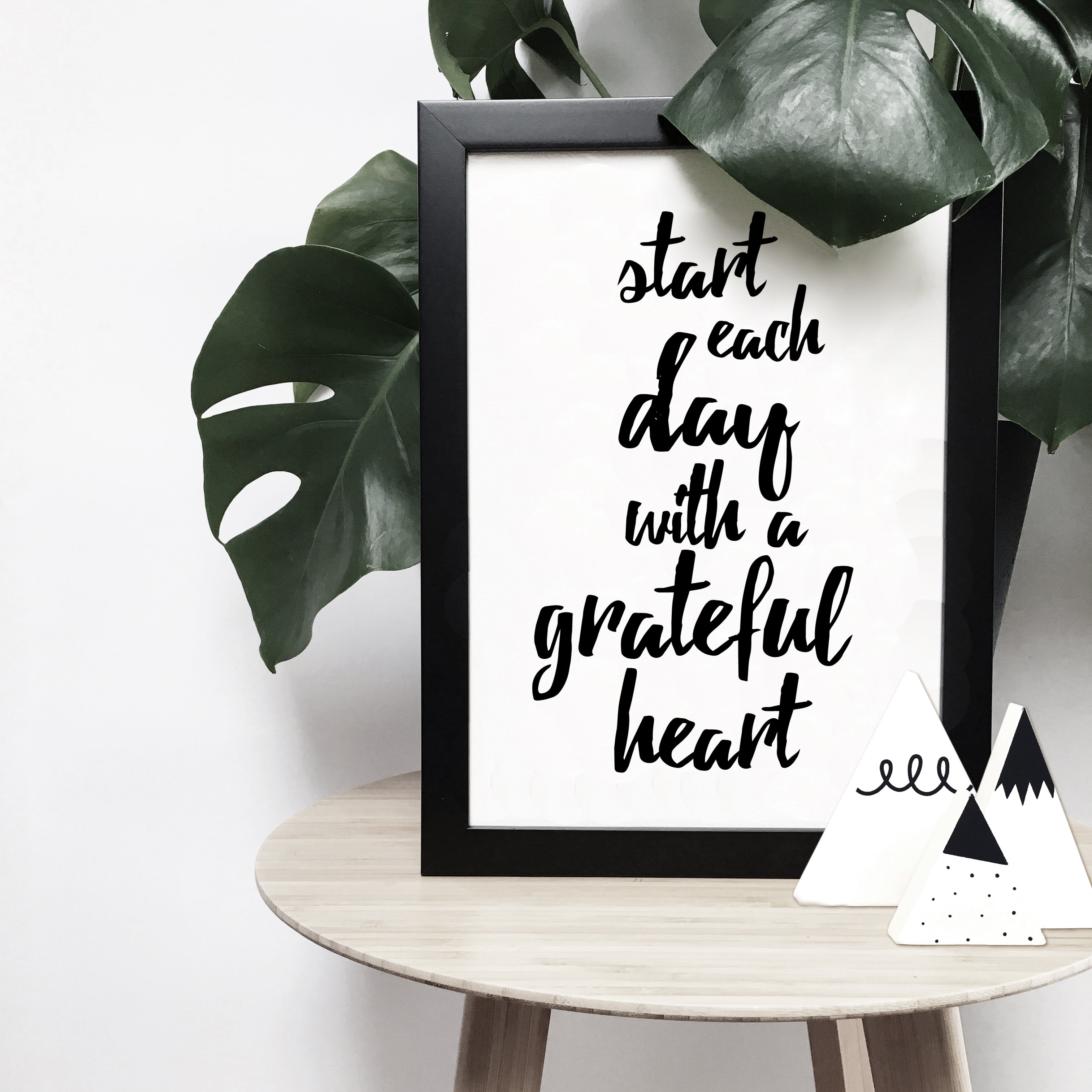 'Start each day with a grateful heart' brush letter monochrome print | ink & white