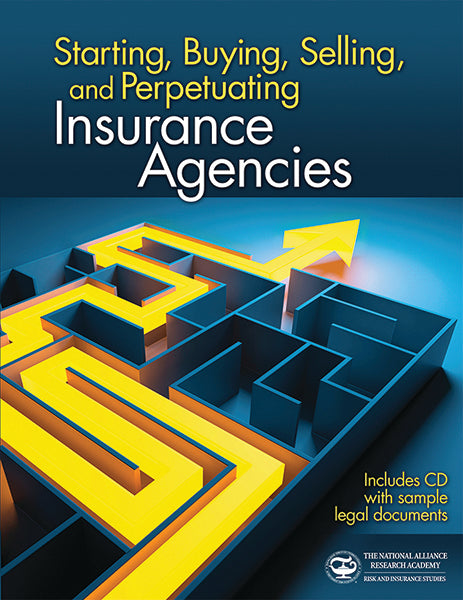 Starting, Buying, Selling, and Perpetuating Insurance Agencies