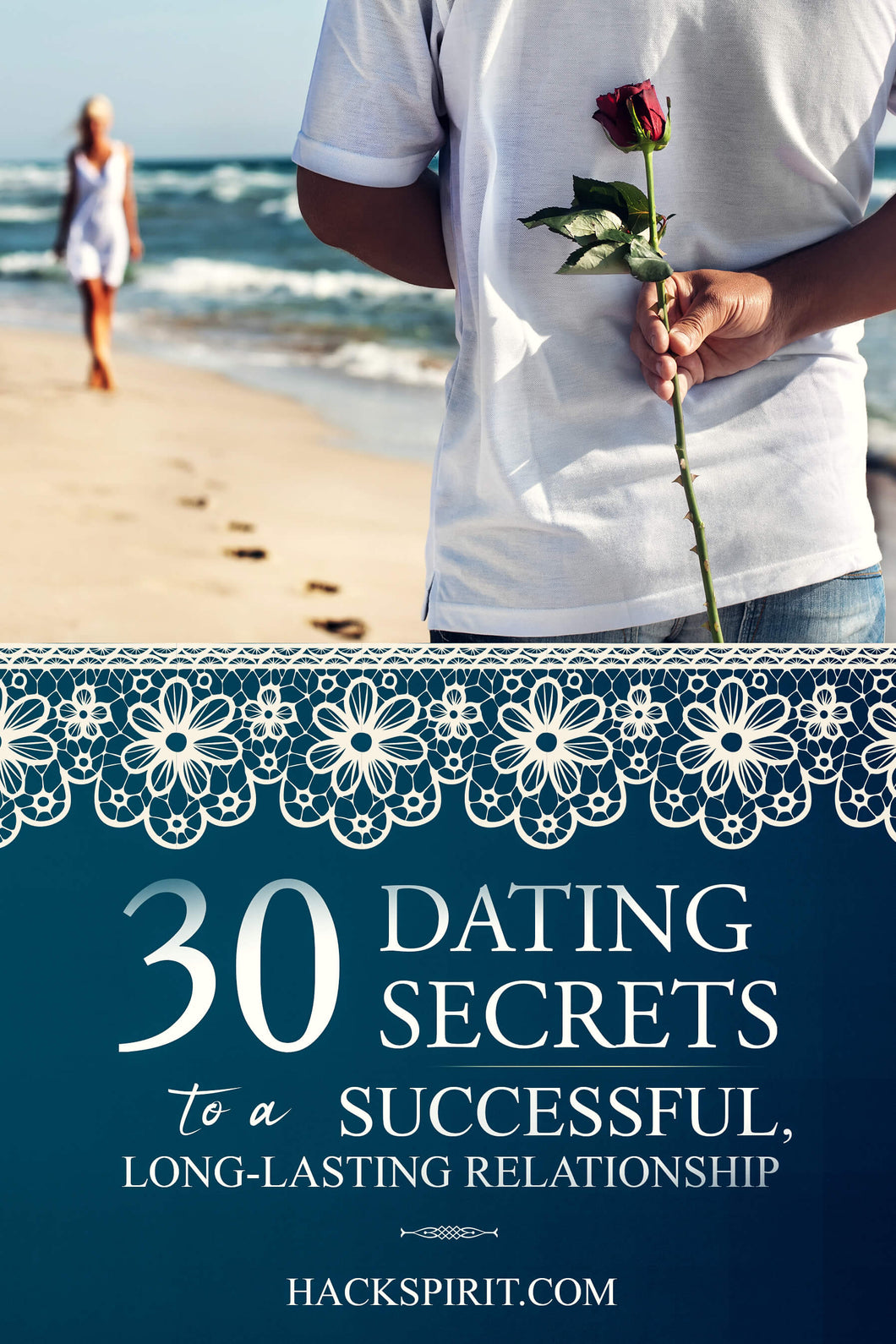 30 Dating Secrets to a Successful, Long-Lasting Relationship