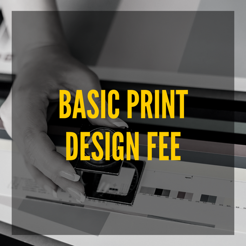 Basic Print Design Fee