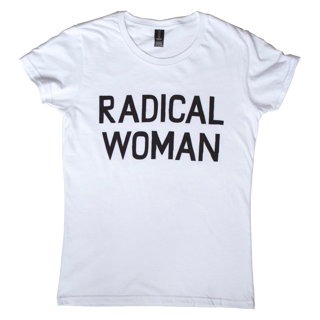 Radical Woman in black block type on a white cotton t-shirt
