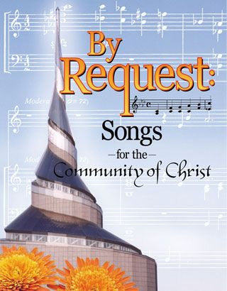 By Request: Songs for the Community of Christ