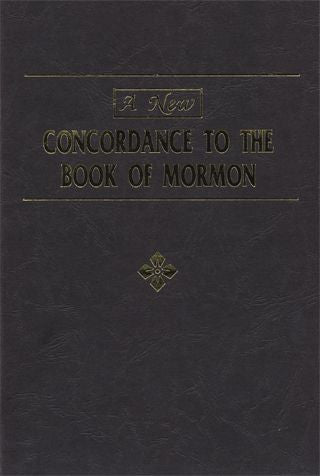 A New Concordance to the Book of Mormon