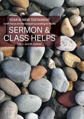 Sermon & Class Helps Year B: New Testament