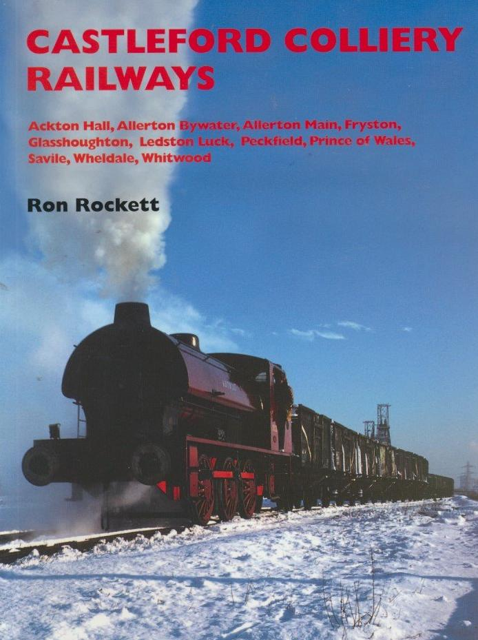 Castleford Colliery Railways