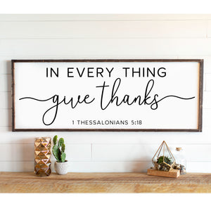 In Every Thing Give Thanks Large Framed Wood Sign