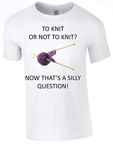 to Knit or not to Knit T-Shirt for The Compulsive Knitter in Your Life