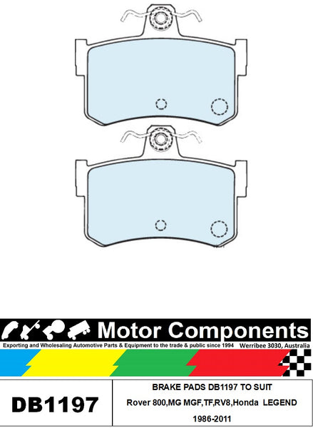 BRAKE PADS DB1197 TO SUIT Rover ,MG MGF,TF,RV8,Honda  LEGEND 1986-2011