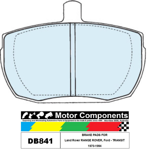 BRAKE PADS  DB841 TO SUIT Land Rover RANGE ROVER, Ford - TRANSIT 1970-1994