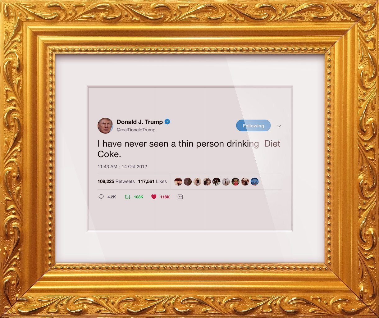 "Donald Trump - ""Diet Coke""-Framed Tweets"