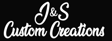 J&S Custom Creations