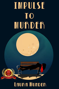 Impulse to Murder by Laura Munder