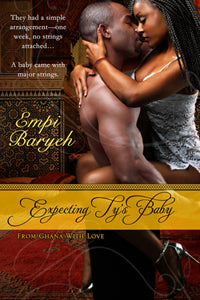 Expecting Ty's Baby by Empi Baryeh