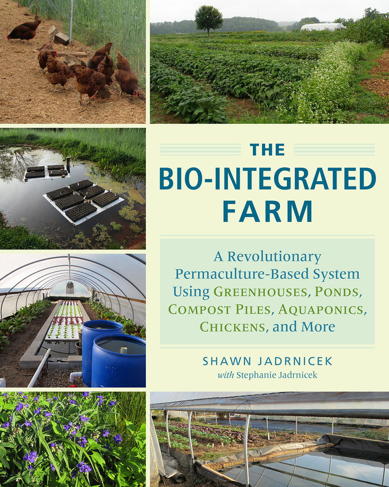 The Bio-Integrated Farm