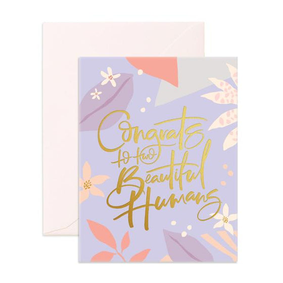 'Congrats To Two Beautiful Humans' Greeting Card