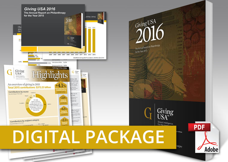 Giving USA 2016: The Annual Report on Philanthropy for the Year 2015 Digital Package