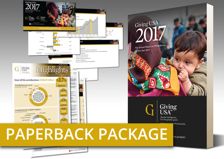 Giving USA 2017: The Annual Report on Philanthropy for the Year 2016 Paperback Book Package