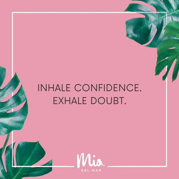 Confidence with Mia del Mar its Free