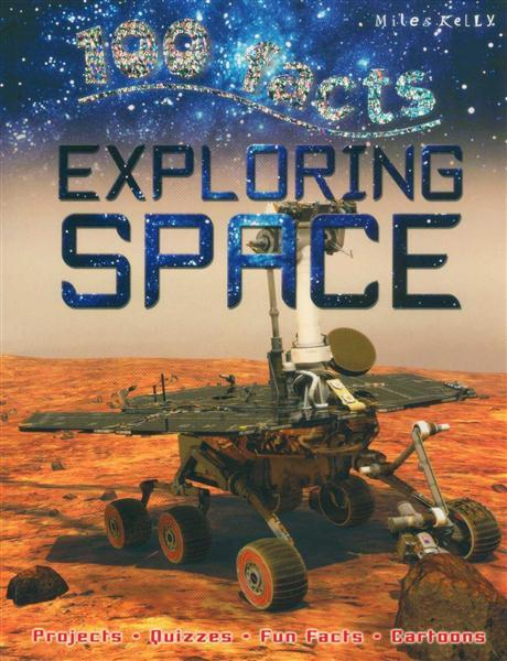 100 Facts : Exploring Space - Baitul Hikmah Islamic Book and Gift Store