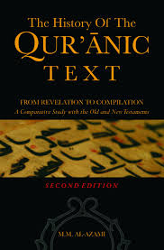 The History of the Qur'anic Text : From Revelation to Compilation - Baitul Hikmah Islamic Book and Gift Store