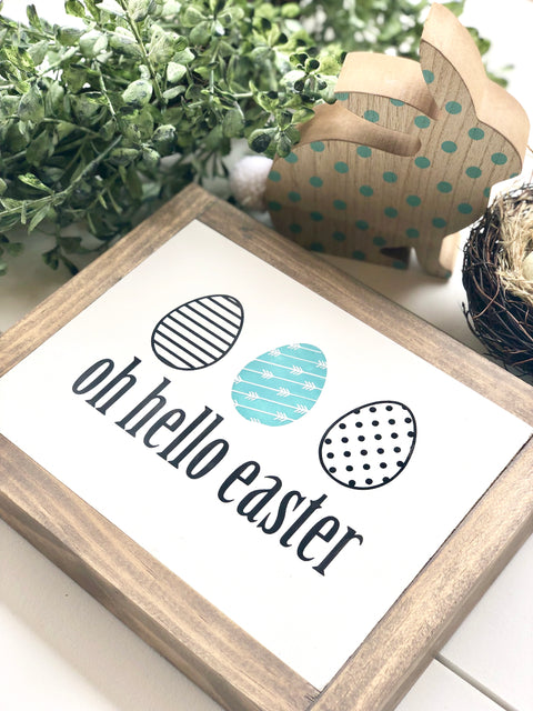 Oh Hello Easter Wooden Sign