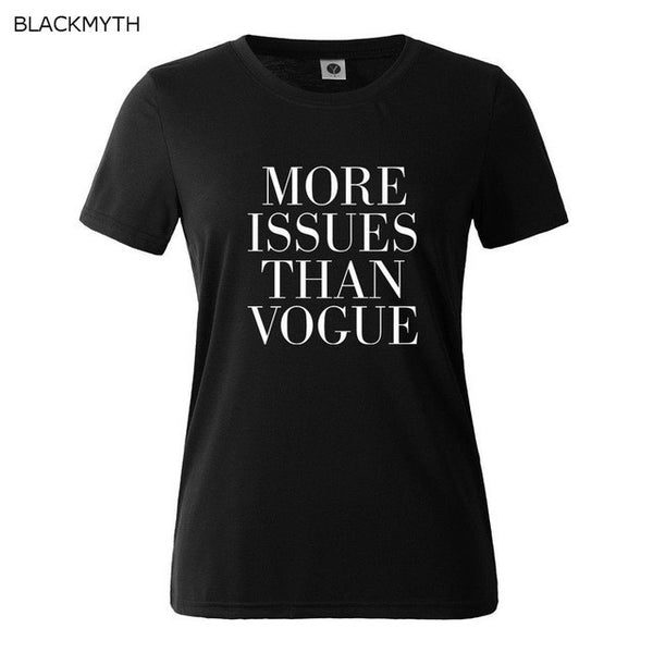 T shirt MORE ISSUES THAN VOGUE Print Cotton  For Lady Black White Women Tops - EnsoStore