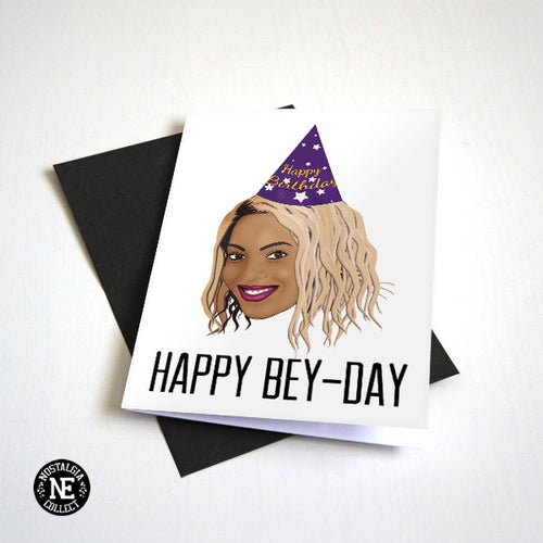 Happy Bey Day - Funny Birthday Card For Girlfriend or BFF - B-Day Greeting Card
