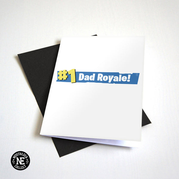 Number 1 Day Royale - Gamer Dad Father's Day Card