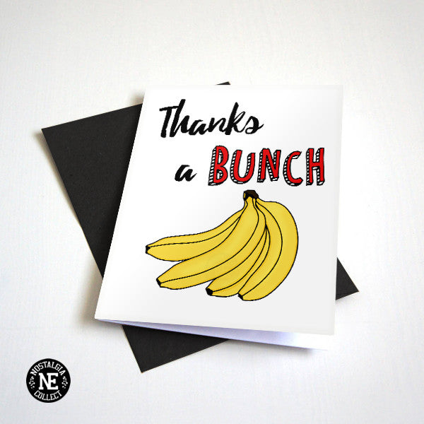 Thanks A Bunch - Bananas Thanks You Card