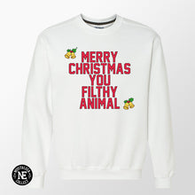 Merry Christmas You Filthy Animal - Holiday Themed Sweater