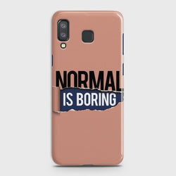 SAMSUNG GALAXY A8 STAR(A9 STAR) Normal Is Boring Case