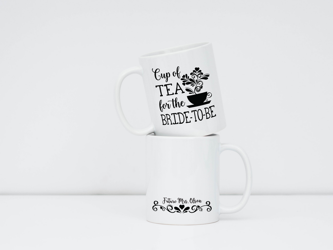 "Mug - ""Cup of Tea for the Bride-to-Be"""