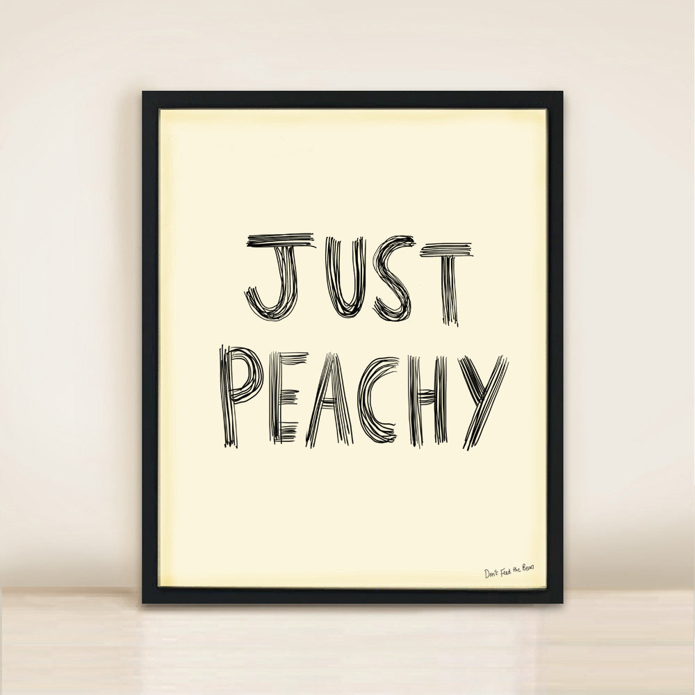 Just Peachy' Poster Print A3
