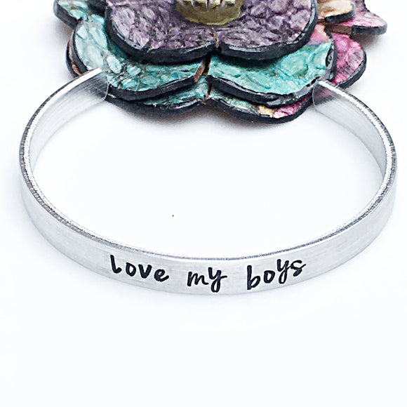 Love My Boys Hand Stamped Silver Cuff Bracelet
