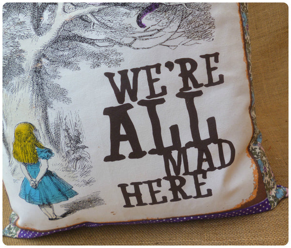 We're All Mad Here Alice Cushion