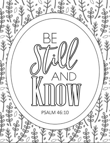 Be Still and Know Scripture Coloring Page