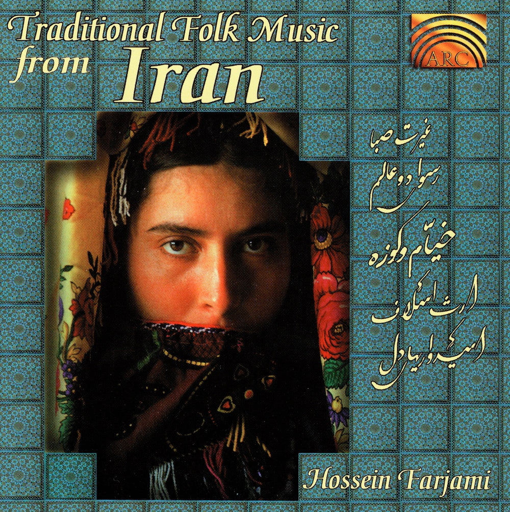 Farjami, Hossein : Traditional Folk Music From Ira