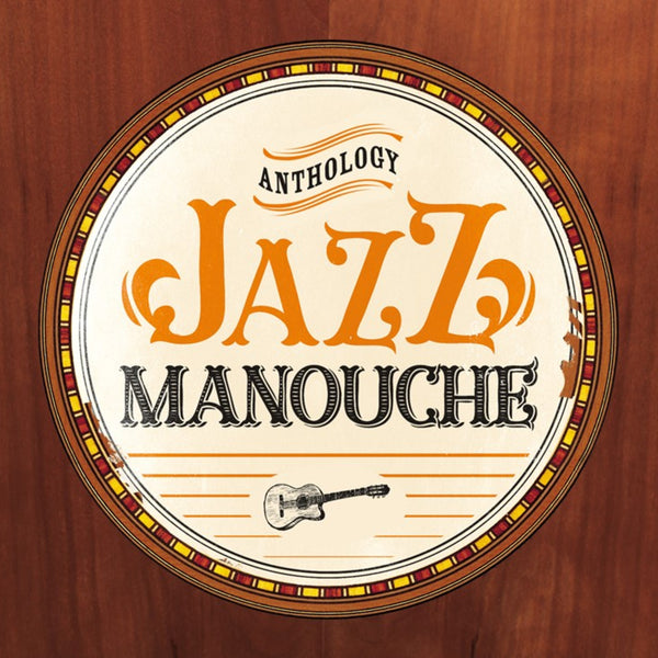 (Artistes variés) : Jazz Manouche Anthology  CD