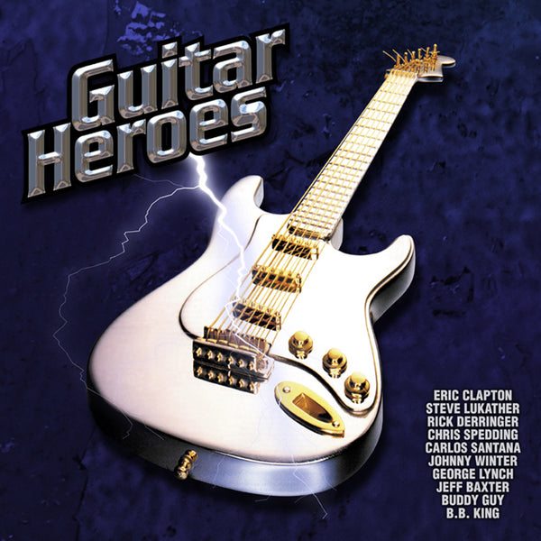 (Artistes variés) : Guitar Heroes, Vol. 1  CD