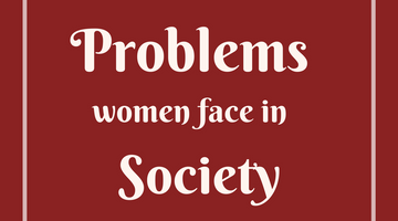 Problems Women Face in Society