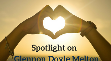 Spotlight on Glennon Doyle Melton