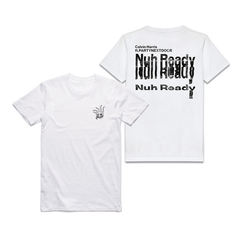 NUH READY NUH READY WHITE T-SHIRT
