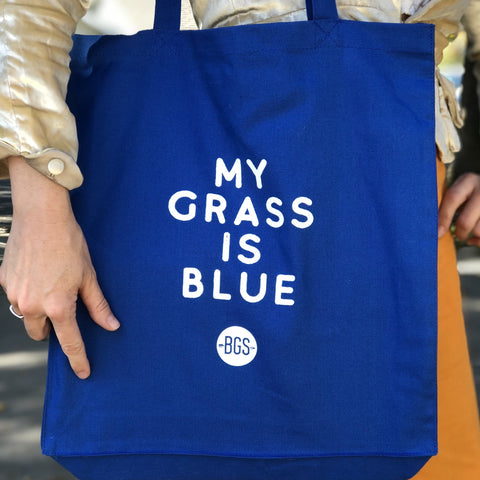 MY GRASS IS BLUE Tote