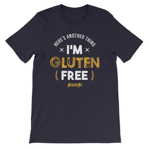 Short-Sleeve Unisex T-Shirt---I'm Gluten Free---Click for more shirt colors
