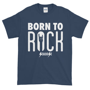 Short-Sleeve T-Shirt Thick Cotton to Make Dad Happy---Born To Rock---Click for more shirt colors