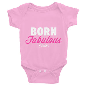 Infant Bodysuit---Born Fabulous---Click for more shirt colors