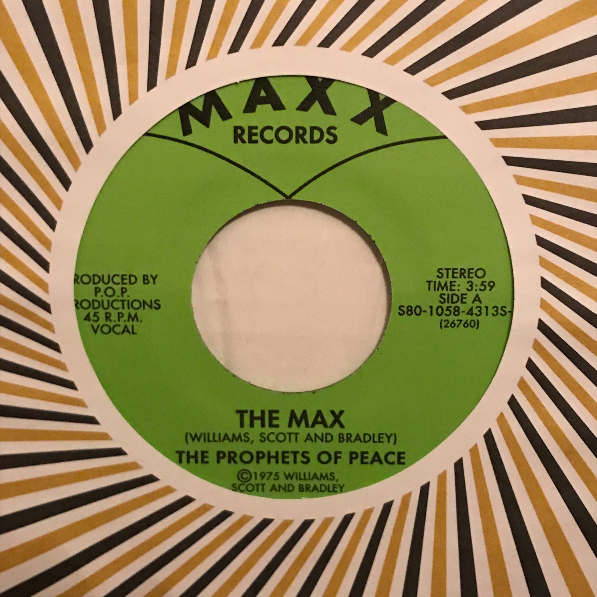 The Prophets Of Peace ‎– The Max / You Can Be